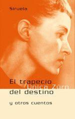 TRAPECIO DEL DESTINO Y OTROS CUENTOS, EL