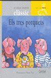 TRES PORQUETS, ELS (LLETRA DE PAL)