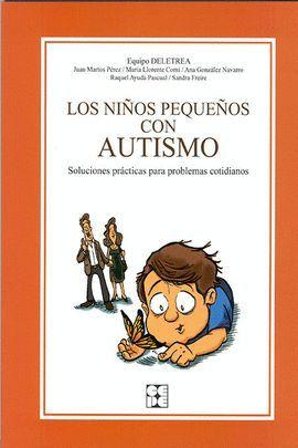 NIÑOS PEQUEÑOS CON AUTISMO, LOS (3ª ED)