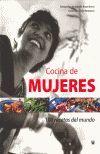COCINA DE MUJERES 100 RECETAS DEL MUNDO