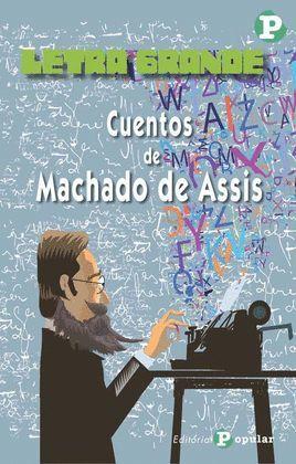 CUENTOS DE MACHADO DE ASSIS