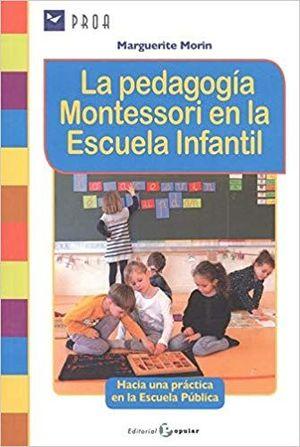 PEDAGOGÍA MONTESORI EN LA ESCUELA INFANTIL