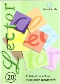 LECTOR Nº 20 (CASTELLANO) PRACTICAS DE LECTURA: VELOCIDAD Y COMPRENSION LECTORA