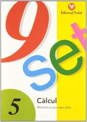 9 SET - Nº  5 - CÀLCUL