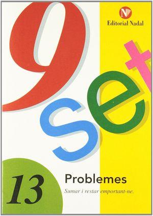 9 SET - Nº 13 - PROBLEMES - SUMAR I RESTAR EMPORTANT-NE