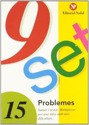 9 SET - Nº 15 - PROBLEMES