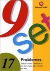 9 SET - Nº 17 - PROBLEMES - SUMAR I RESTAR, MULTIPLICAR PER MES D'UNA XIFRA I DIVIDIR PER UNA