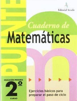 PUENTE 2º E.P. - CUADERNO DE MATEMATICAS
