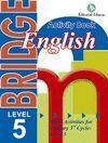 BRIDGE 5TH PRIMARY - ENGLISH ACTIVITY BOOK
