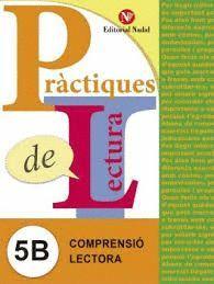 PRÀCTIQUES DE LECTURA 5B. COMPRENSIÓ LECTORA