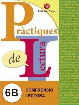 PRÀCTIQUES DE LECTURA 6B. COMPRENSIÓ LECTORA