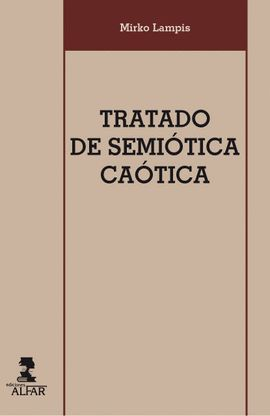 TRATADO DE SEMIÓTICA CAÓTICA