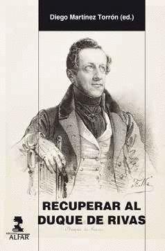 RECUPERAR AL DUQUE DE RIVAS
