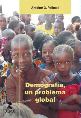 DEMOGRAFÍA, UN PROBLEMA GLOBAL