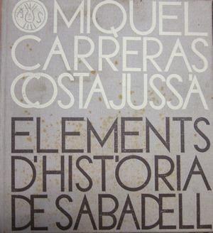 ELEMENTS D'HISTORIA DE SABADELL (2 VOLS)