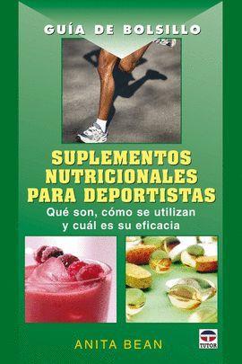 SUPLEMENTOS NUTRICIONALES PARA DEPORTISTAS, GUIA DE BOLSILLO