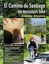CAMINO DE SANTIAGO EN MOUNTAIN BIKE 2010, EL