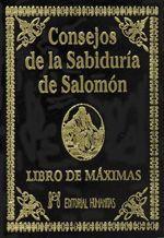 CONSEJOS DE LA SABIDURIA DE SALOMÓN