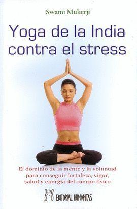 YOGA DE LA INDIA CONTRA EL STRESS