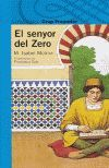 SENYOR DEL ZERO, EL