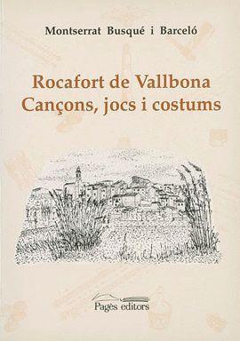 ROCAFORT DE VALLBONA CANÇONS, JOCS I COSTUMS