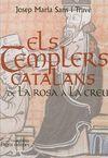 TEMPLERS CATALANS, ELS