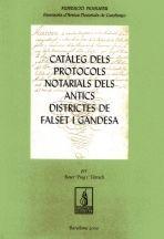CATÀLEG DELS PROTOCOLS NOTARIALS DELS ANTICS DISTRICTES DE FALSET I GANDESA