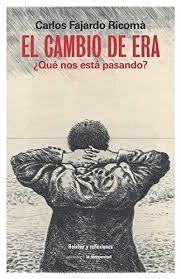 CAMBIO DE ERA, EL