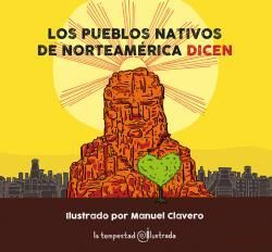 PUEBLOS NATIVOS DE NORTEAMÉRICA DICEN..., LOS