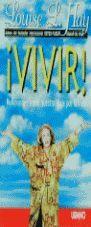 VIVIR! REFLEXIONES SOBRE NUESTRO VIAJE POR LA VIDA