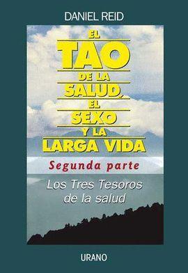 TAO DE LA SALUD, EL SEXO Y LA LARGA VIDA. TOMO II