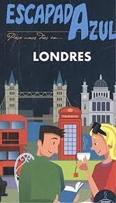 LONDRES, GUIA ESCAPADA AZUL