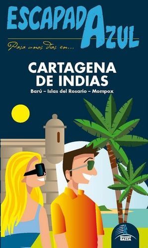 CARTAGENA DE INDIAS, ESCAPADA AZUL