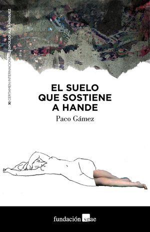 SUELO QUE SOSTIENE A HANDE, EL