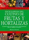 ENCICLOPEDIA DEL CULTIVO DE FRUTAS Y HORTALIZAS ROYAL HORTICULTURAL SOCIETY