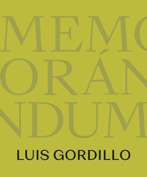 MEMORANDUM - LUIS GORDILLO