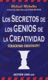 SECRETOS DE LOS GENIOS DE LA CREATIVIDAD, LOS (CRACKING CREATIVITY)