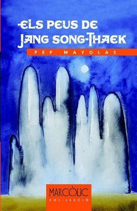 PEUS DE JANG SONG-THAEK, ELS