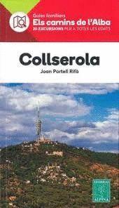 COLLSEROLA - ELS CAMINS DE L'ALBA