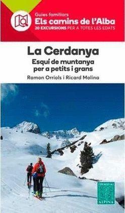 CERDANYA, LA - ESQUI DE MUNTANYA PER A PETITS I GRANS - ELS CAMINS DE L'ALBA