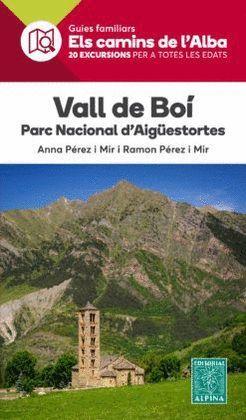 VALL DE BOÍ - PARC NACIONAL D'AIGÜES TORTES,  ELS CAMINS DE L'ALBA