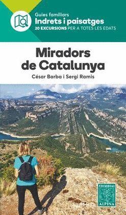 MIRADORS DE CATALUNYA - INDRETS I PAISATGES