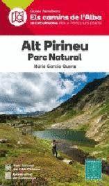 ALT PIRINEU - PARC NATURAL - ELS CAMINS DE L'ALBA