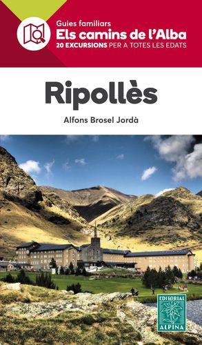 RIPOLLÈS - ELS CAMINS DE L'ALBA