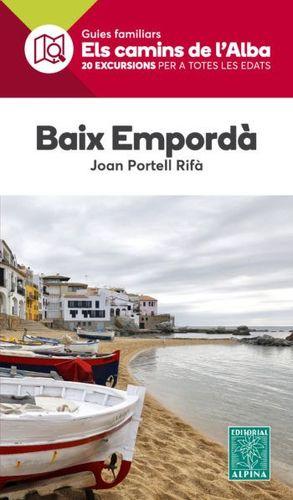 BAIX EMPORDÀ - ELS CAMINS DE L'ALBA - GUIA FAMILIAR
