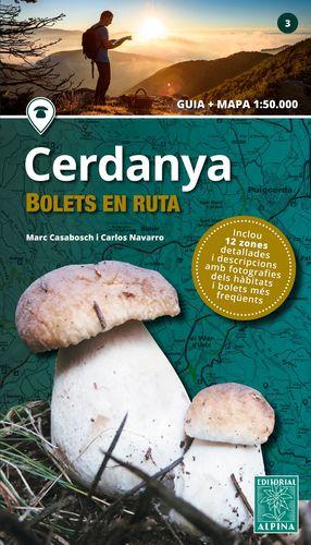 CERDANYA - BOLETS EN RUTA ( GUIA + MAPA )