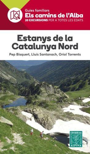 ESTANYS DE LA CATALUNYA NORD - ELS CAMINS DE L'ALBA