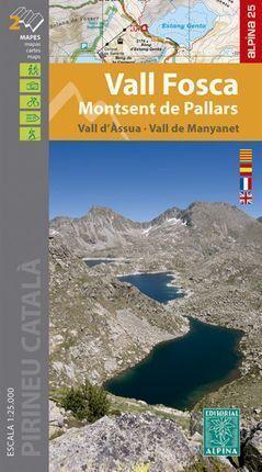 VALL FOSCA - MONTSENT DE PALLARS, MAPES I GUIA EXCURSIONISTA