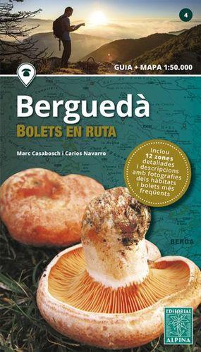 BERGUEDÀ - BOLETS EN RUTA  ( GUIA I MAPA )
