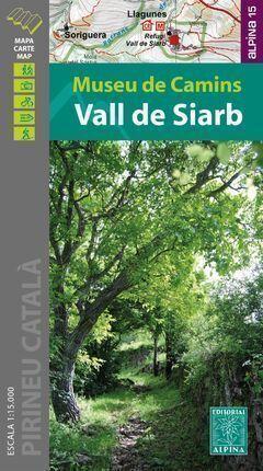 VALL DE SIARB - MUSEU DE CAMINS, MAPA I GUIA EXCURSIONISTA